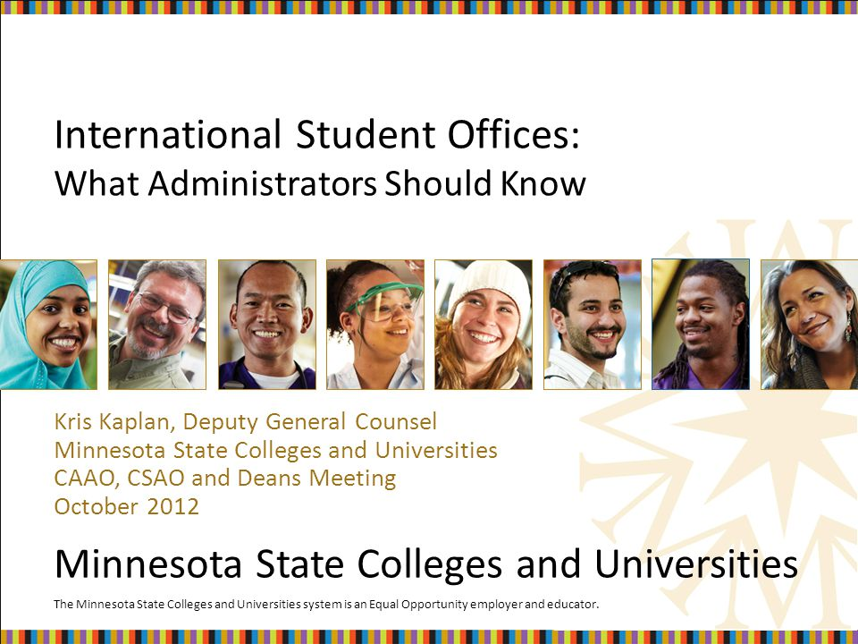The Minnesota State Colleges and Universities system is an Equal Opportunity employer and educator.