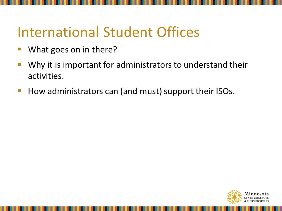 International Student Offices  What goes on in there.