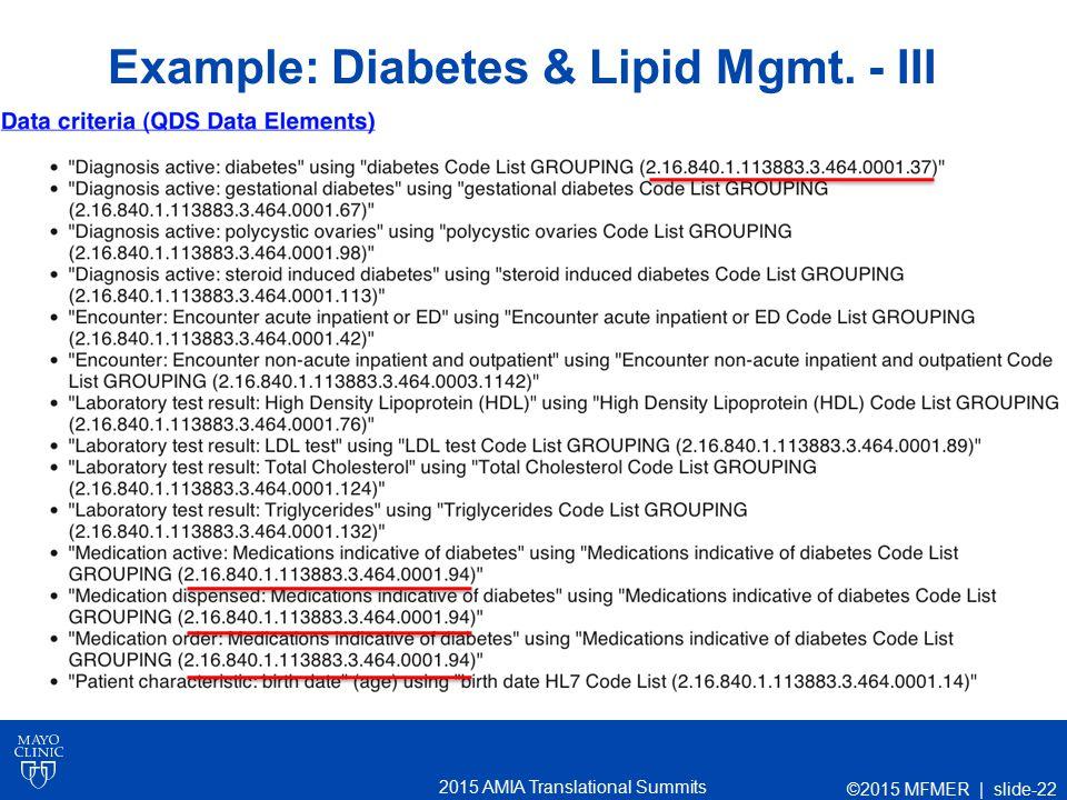 2015 AMIA Translational Summits Example: Diabetes & Lipid Mgmt. - III ©2015 MFMER | slide-22