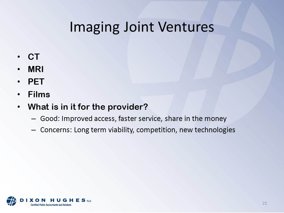 Imaging Joint Ventures CT MRI PET Films What is in it for the provider.