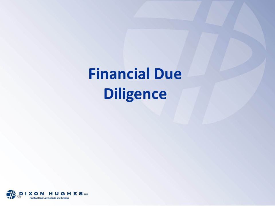 35 Financial Due Diligence