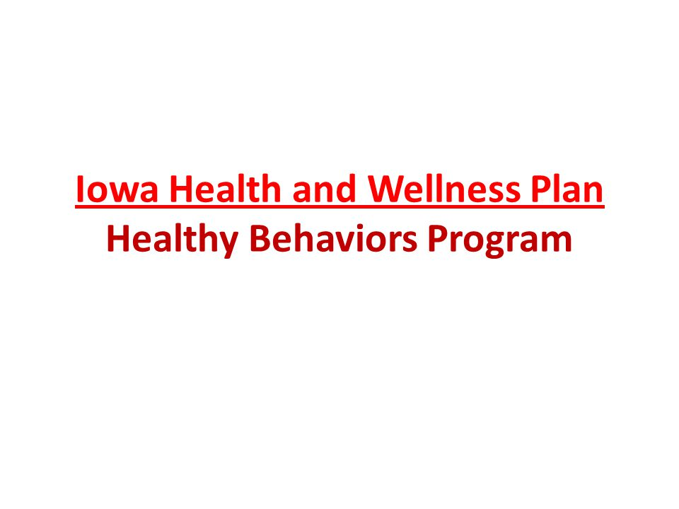 Iowa Health and Wellness Plan Healthy Behaviors Program