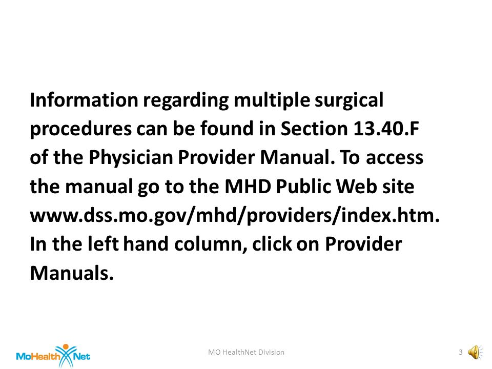 MULTIPLE SURGICAL PROCEDURES Presented by the Provider Education Unit MO HealthNet Division 2