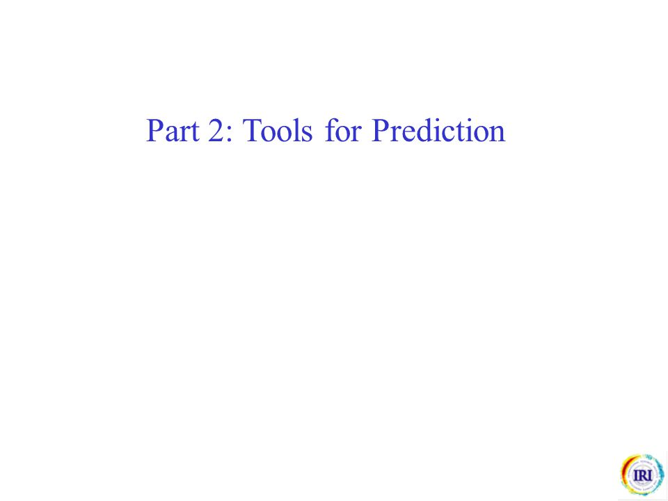 Part 2: Tools for Prediction