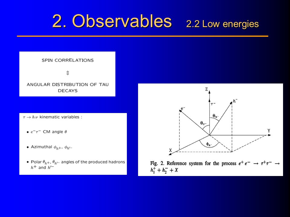 2. Observables 2.2 Low energies