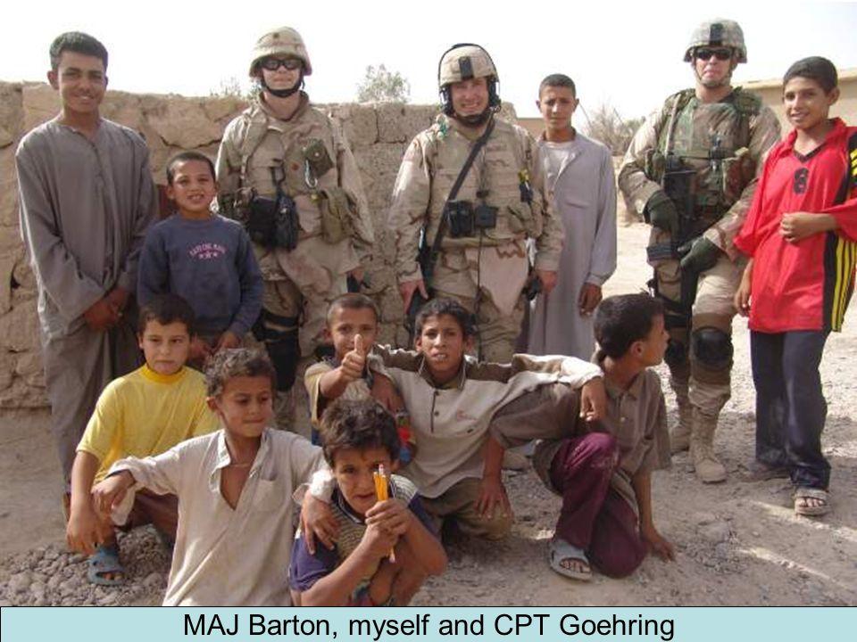 MAJ Barton, myself and CPT Goehring