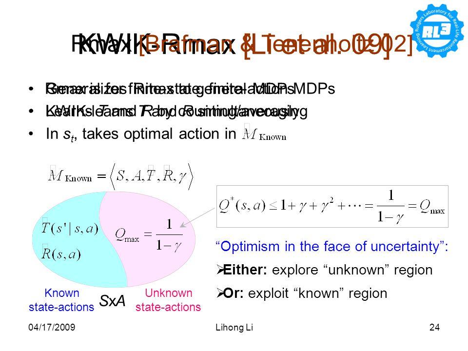 04/17/2009Lihong Li24 KWIK-Rmax [Li et al.