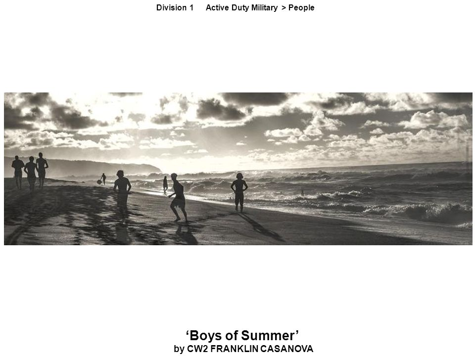 'Boys of Summer' by CW2 FRANKLIN CASANOVA Division 1 Active Duty Military > People
