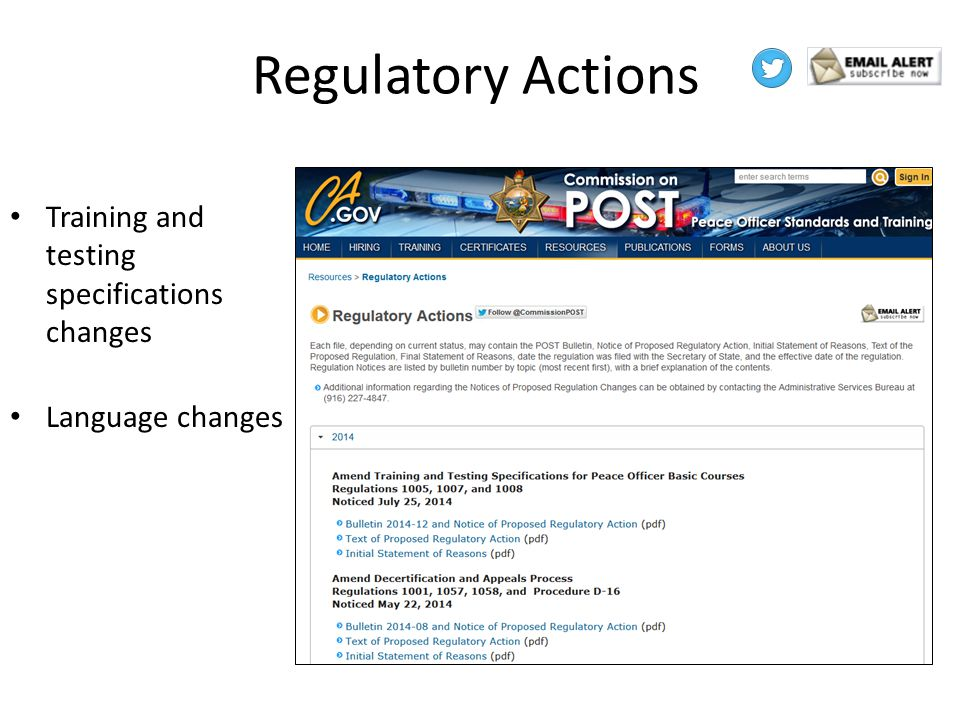 Regulatory Actions Training and testing specifications changes Language changes