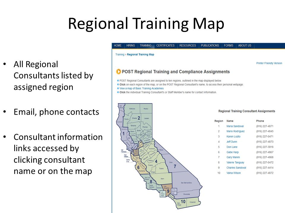 Regional Training Map All Regional Consultants listed by assigned region Email, phone contacts Consultant information links accessed by clicking consultant name or on the map