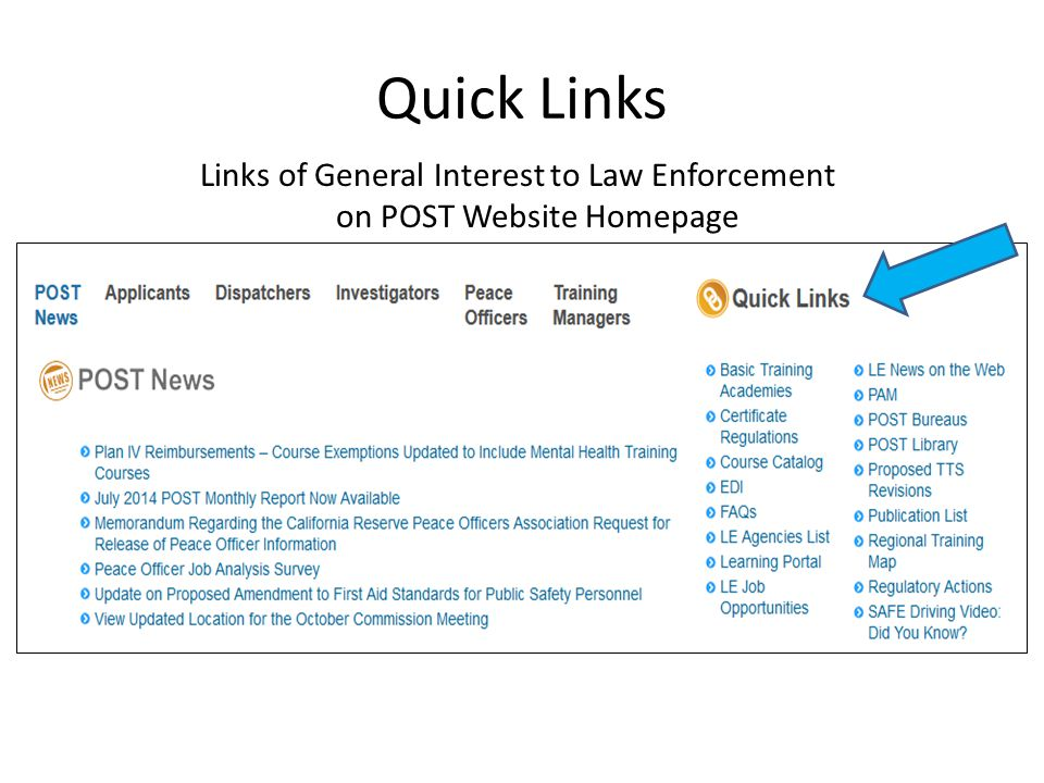 Quick Links Links of General Interest to Law Enforcement on POST Website Homepage