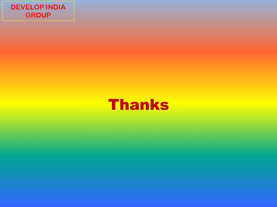 Thanks DEVELOP INDIA GROUP