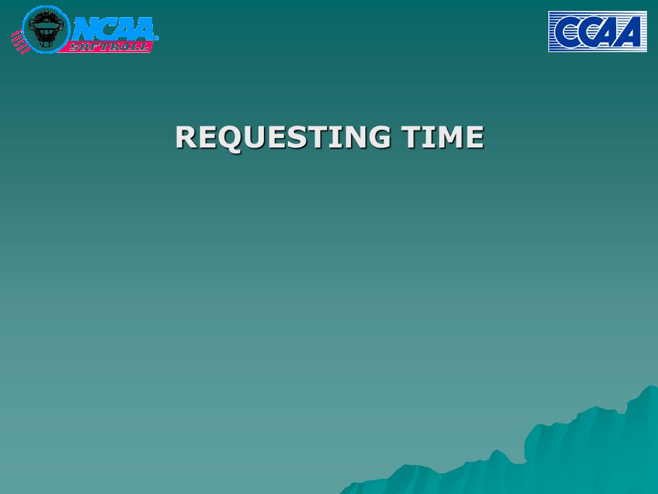 REQUESTING TIME