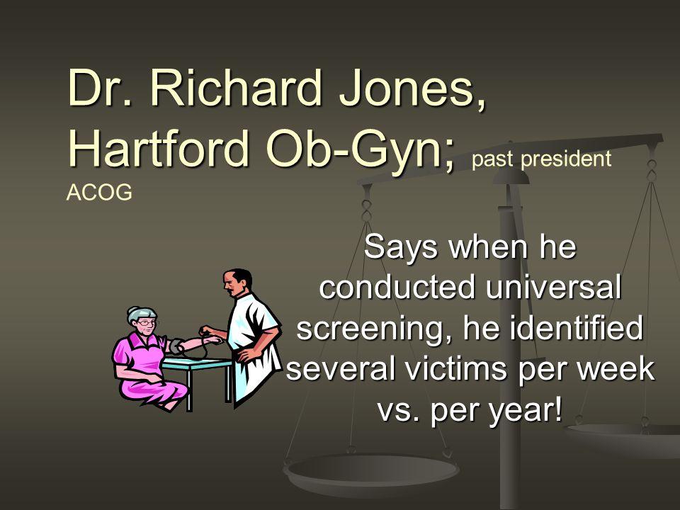 Dr. Richard Jones, Hartford Ob-Gyn; Dr.