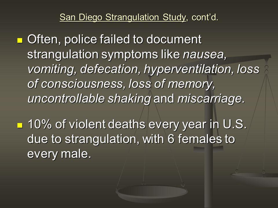 San Diego Strangulation Study, cont'd.