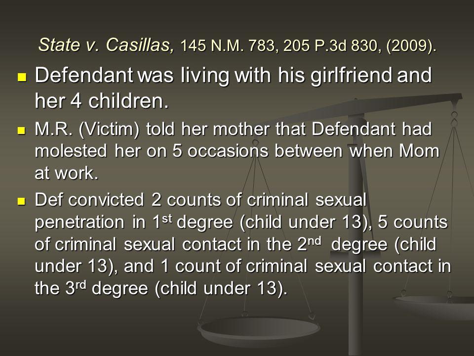 State v. Casillas, 145 N.M. 783, 205 P.3d 830, (2009).