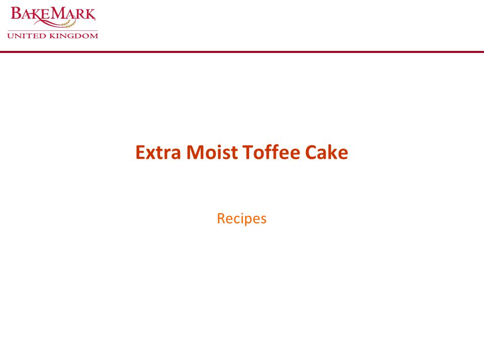 Extra Moist Toffee Cake Recipes