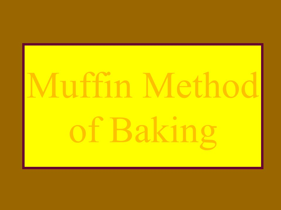 Muffin Method of Baking