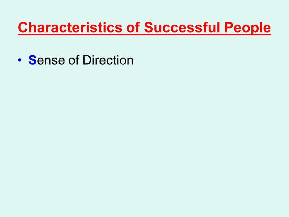 Characteristics of Successful People Sense of Direction