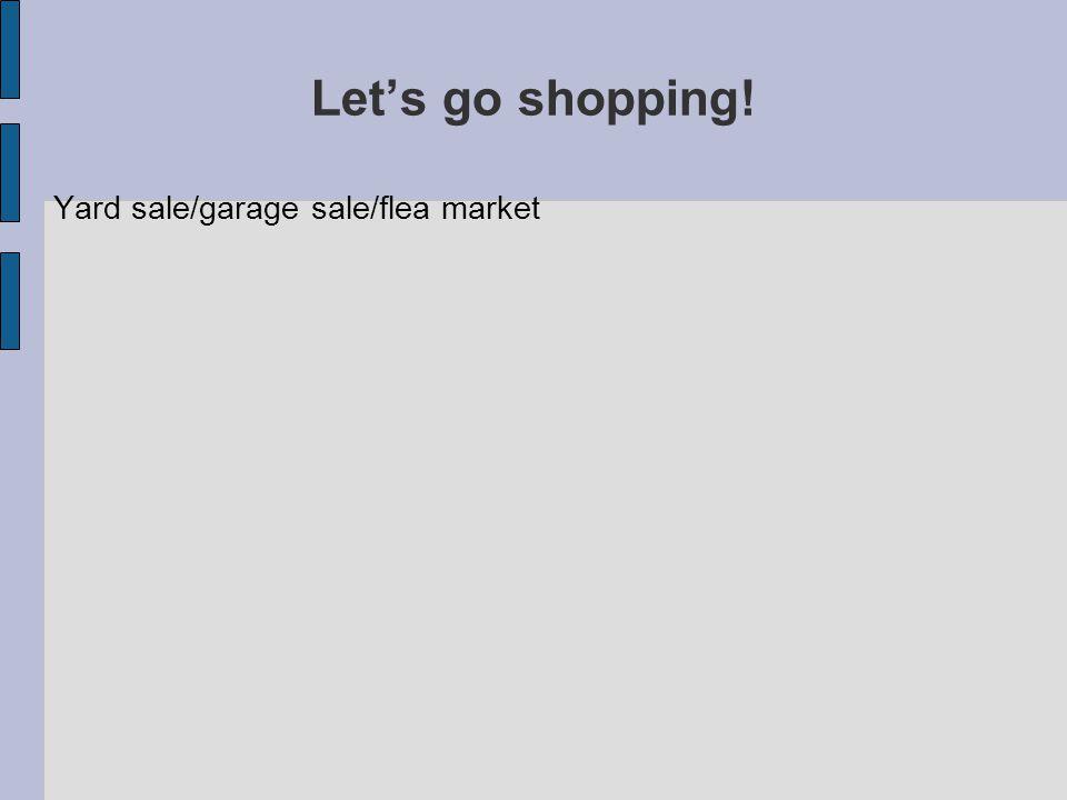 Yard sale/garage sale/flea market