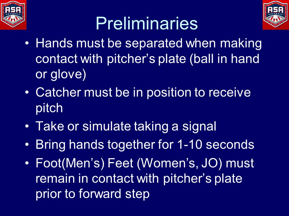 Starting the Pitch The pitch starts when one hand is taken off the ball after the hands have been placed together