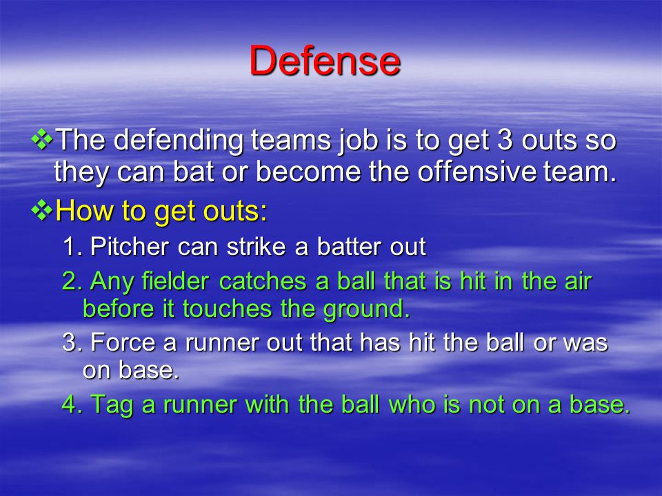 OFFENSE  The offensive player will stand in the batting area and attempt to hit a ball that is pitched underhand to them.