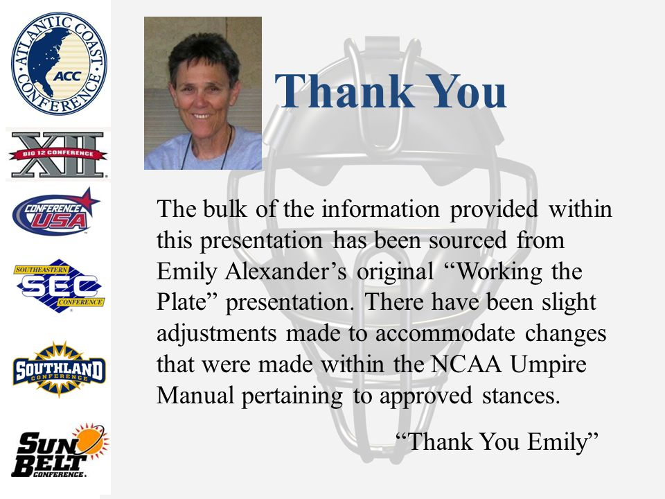 Thank You The bulk of the information provided within this presentation has been sourced from Emily Alexander's original Working the Plate presentation.