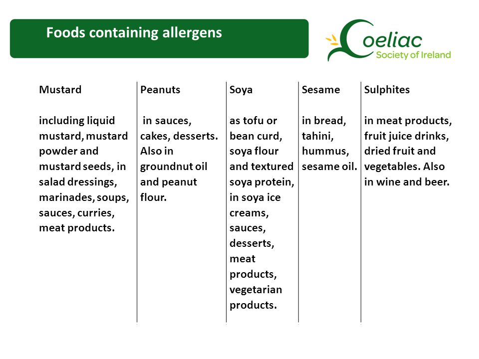 Foods containing allergens Mustard including liquid mustard, mustard powder and mustard seeds, in salad dressings, marinades, soups, sauces, curries, meat products.