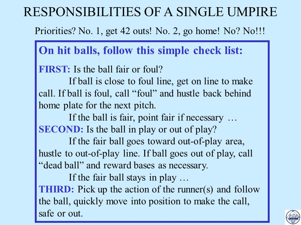 2-UMPIRE SYSTEM - 1st & 2nd PLATE UMPIRE: 1.