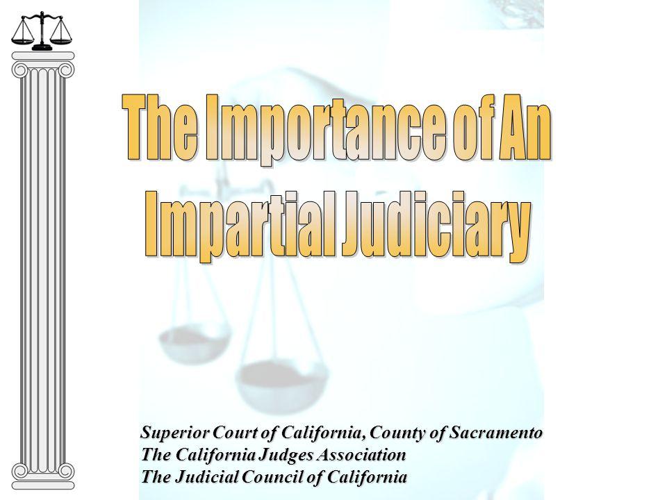 Superior Court of California, County of Sacramento The California Judges Association The Judicial Council of California