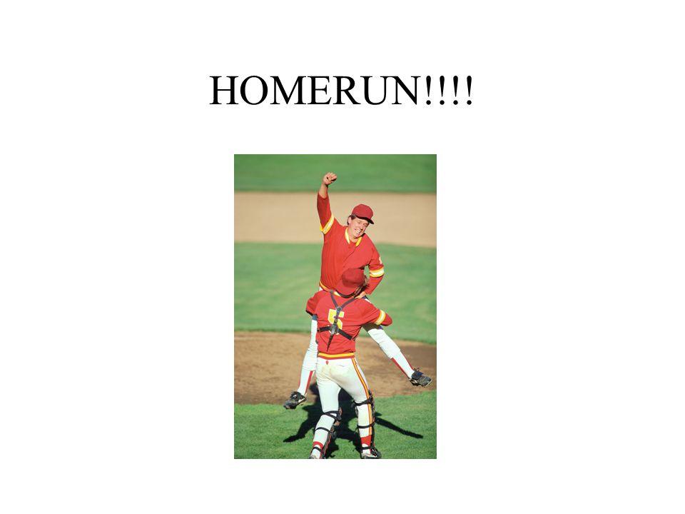 HOMERUN!!!!