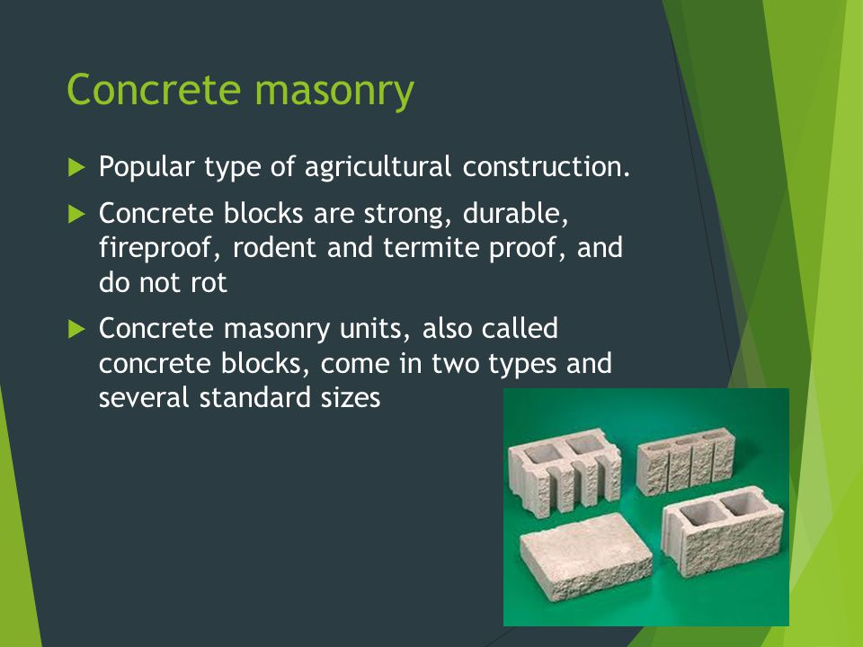 Concrete Layout  Normally the first course uses a full mortar bed and the other courses use a face shell mortar bed  Always lay the blocks with the thicker end of the face shell up  This provides a larger area on which to place the mortar