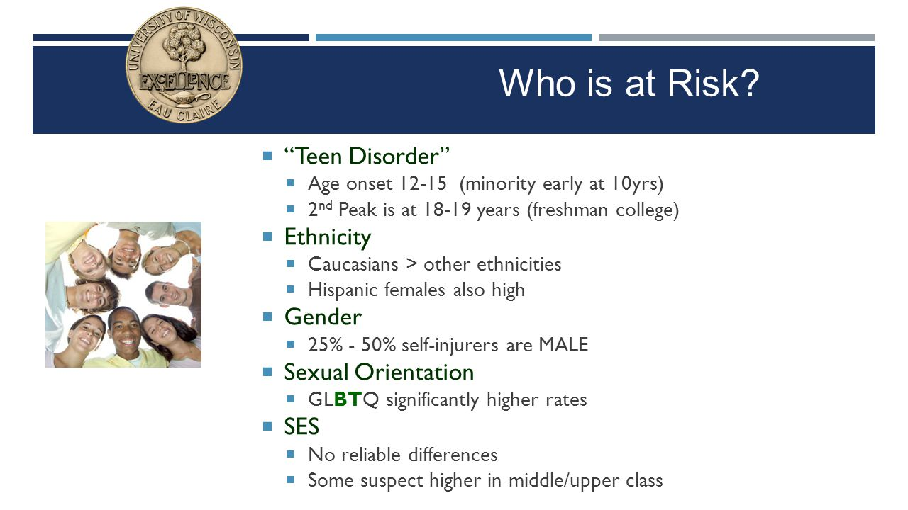 """ """"Teen Disorder""""  Age onset 12-15 (minority early at 10yrs)  2 nd Peak is at 18-19 years (freshman college)  Ethnicity  Caucasians > other ethnic"""