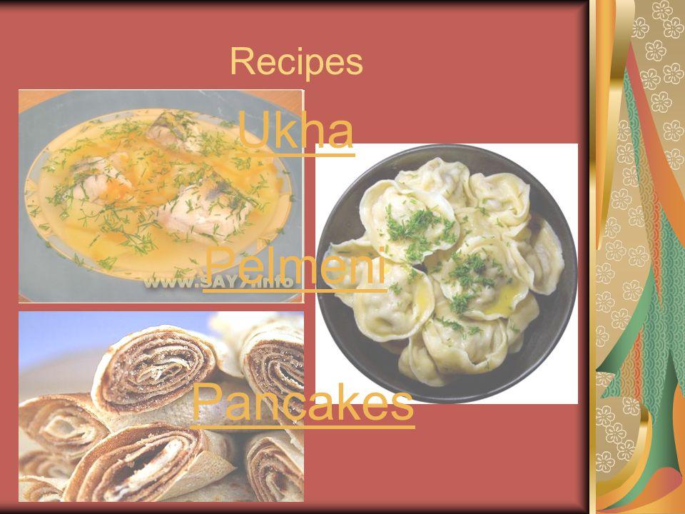 Recipes Ukha Pelmeni Pancakes