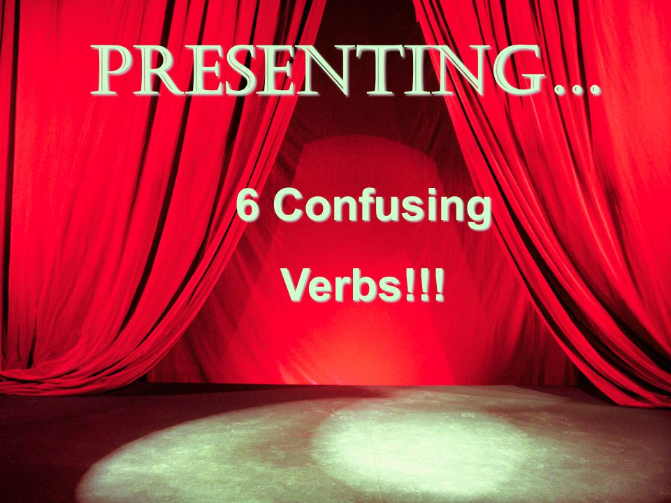 No More Confusion!!! Now you know your verbs!