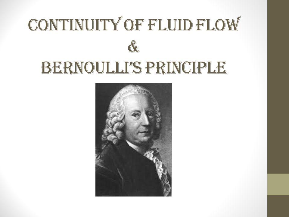 Continuity of Fluid Flow & Bernoulli's Principle
