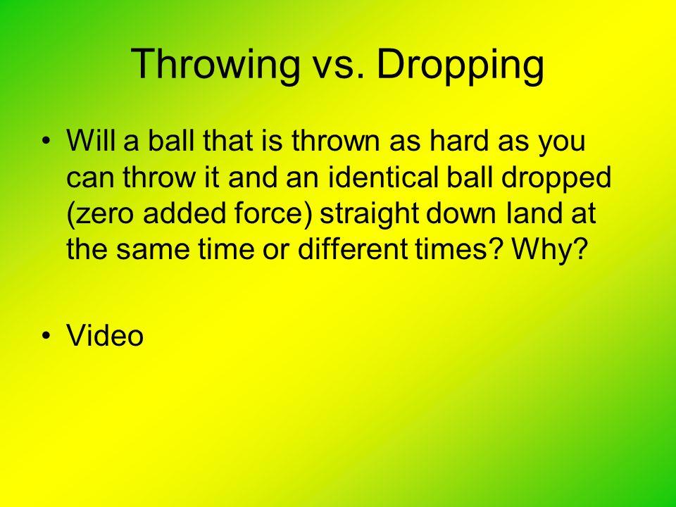 Throwing vs.