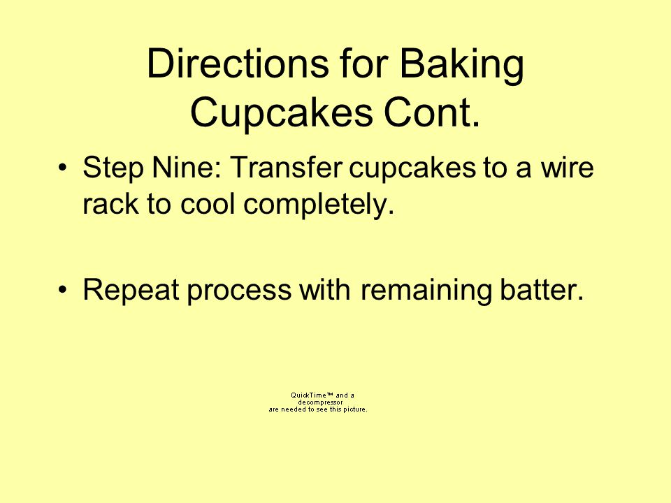 Directions for Baking Cupcakes Cont.