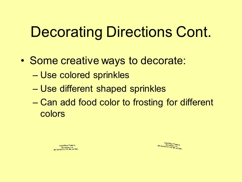 Decorating Directions Cont.