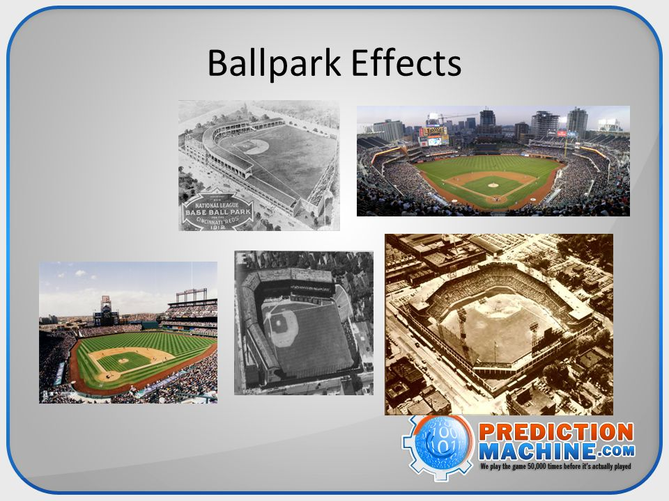 Ballpark Effects