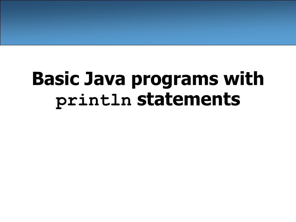 18 Questions What is the output of the following println statements.