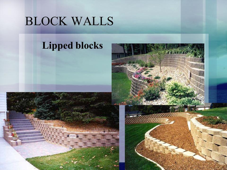 BLOCK WALLS Lipped blocks