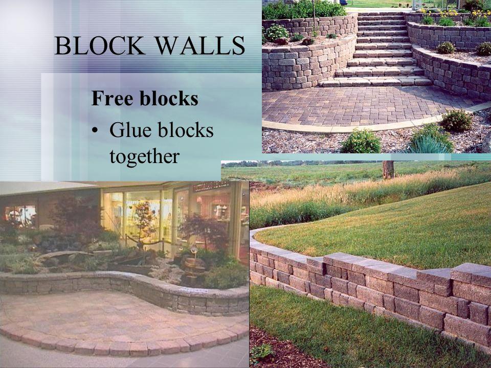 BLOCK WALLS Free blocks Glue blocks together