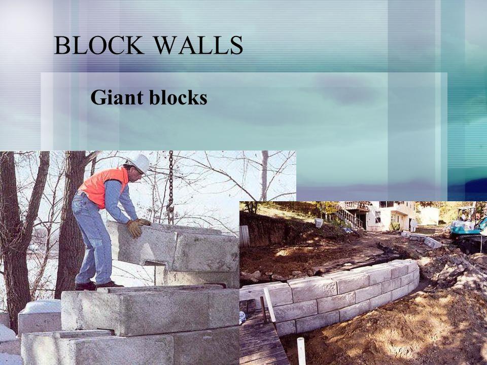 BLOCK WALLS Giant blocks