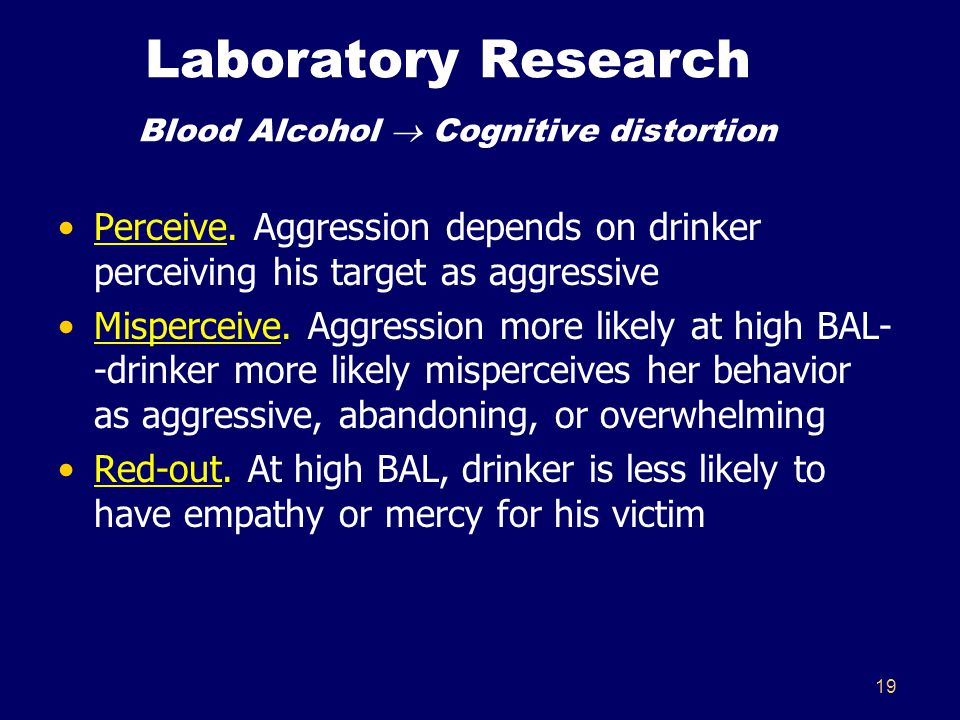 19 Laboratory Research Blood Alcohol  Cognitive distortion Perceive.