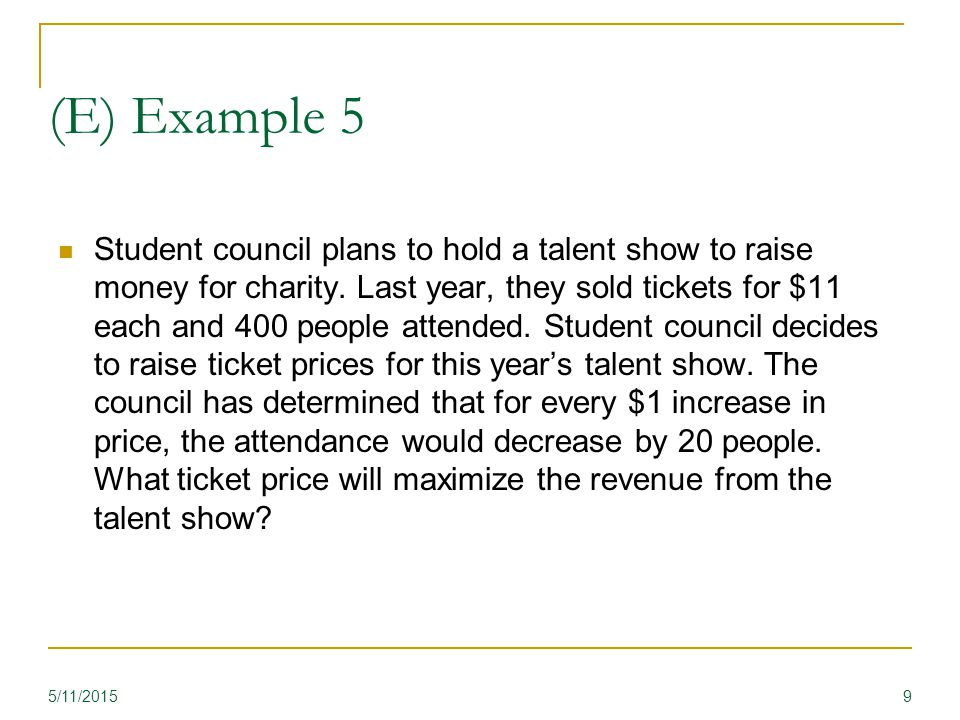 (E) Example 5 Student council plans to hold a talent show to raise money for charity.