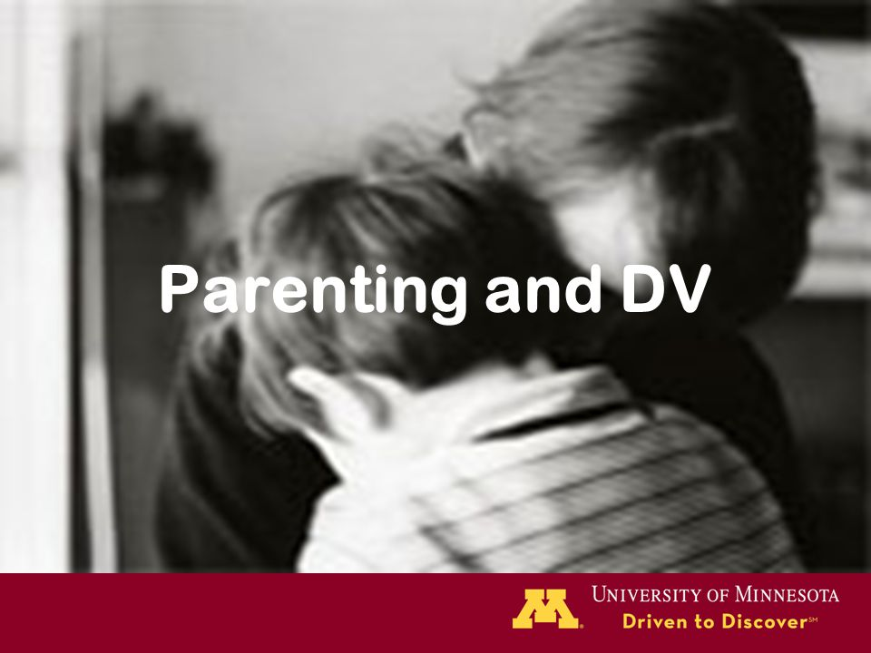 Parenting and DV