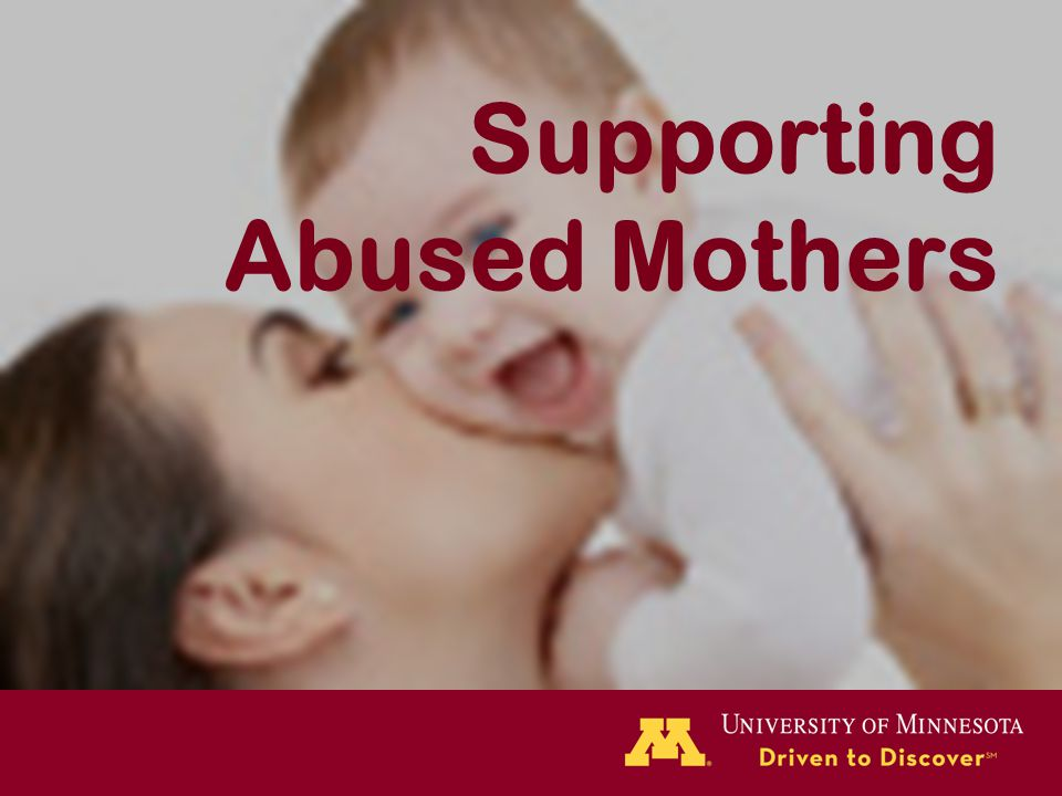 Supporting Abused Mothers