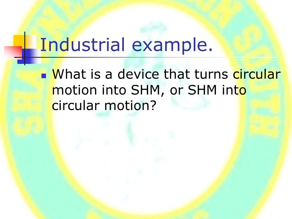 Industrial example.