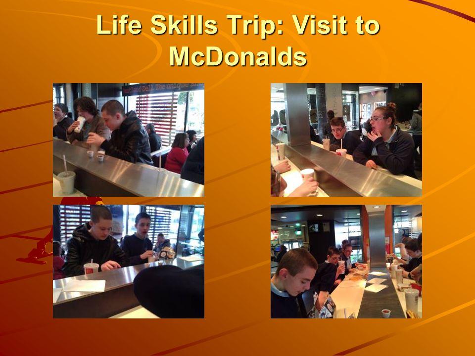 Life Skills Trip: Visit to McDonalds
